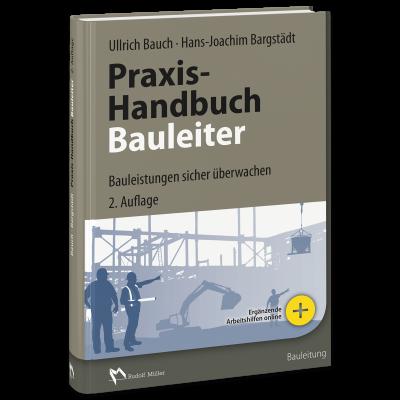 Praxis-Handbuch Bauleiter